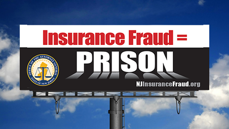 Insurance Fraud = PRISON Awareness Campaign (2014)
